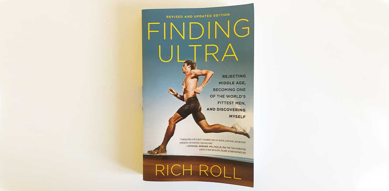Finding Ultra by Rich Roll: Book review for runners
