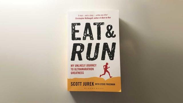 Eat & Run by Scott Jurek - running book review